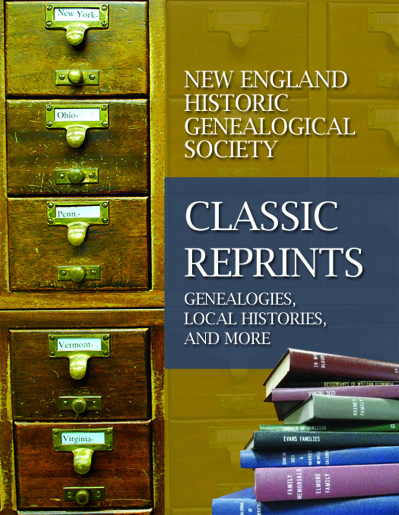 Classic Reprints: Genealogies, Local Histories, and More (used)