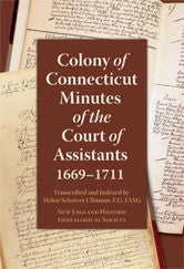 Colony of Connecticut Minutes of the Court of Assistants, 1669–1711 (Softcover)