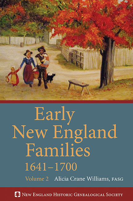 Early New England Families 1641–1700, Volume 2 (paperback)