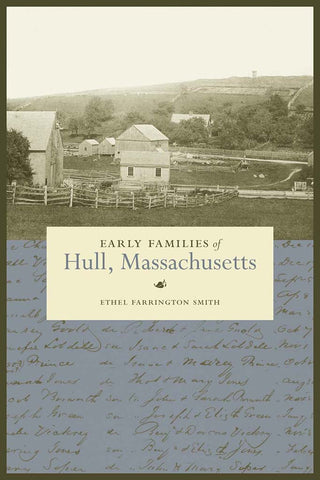 Early Families of Hull Massachusetts