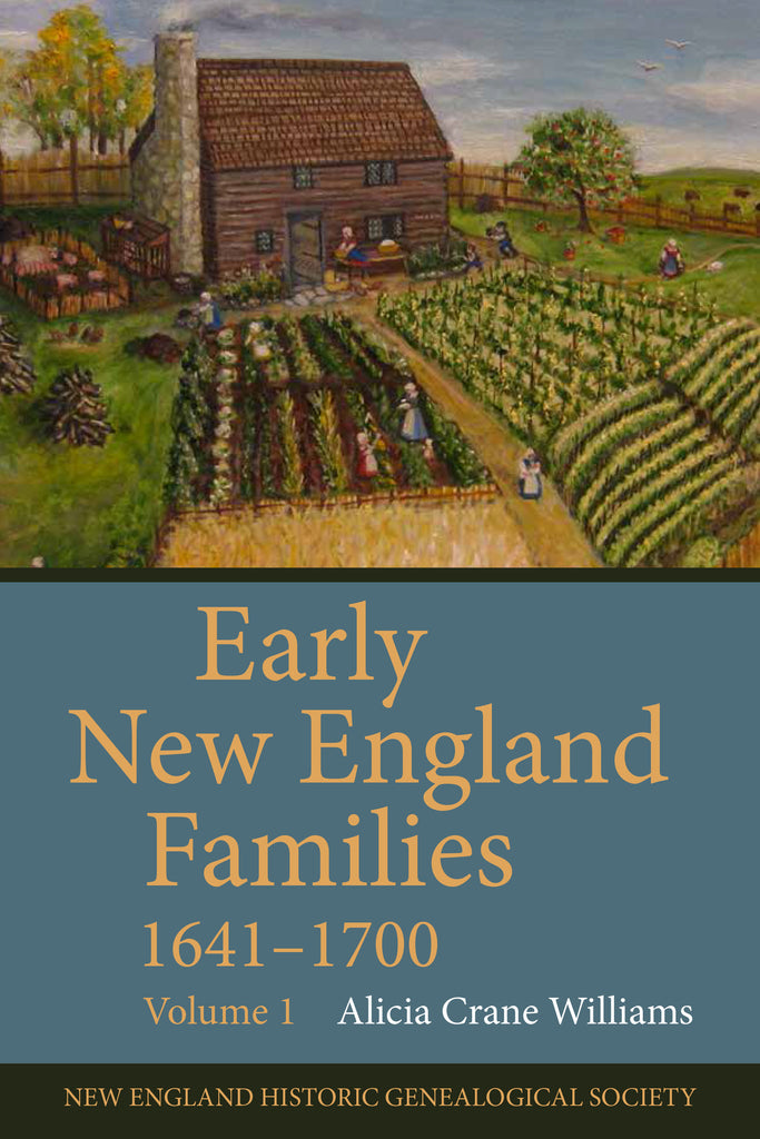 Early New England Families 1641–1700