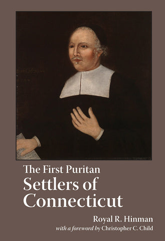 The First Puritan Settlers of Connecticut