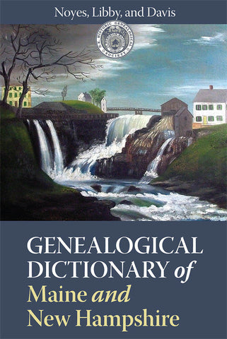 Genealogical Dictionary of Maine and New Hampshire