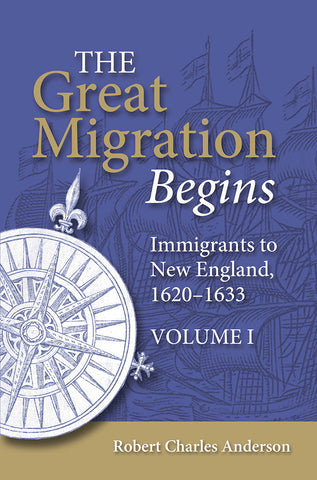 Great Migration Begins  Immigrants to New England, 1620-1633 Soft cover (3-volume set)