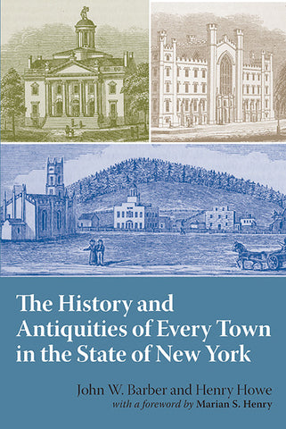 The History and Antiquities of Every Town in the State of New York