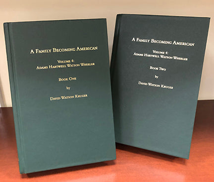 A Family Becoming American, Volume 4: Adams (2-volume set)
