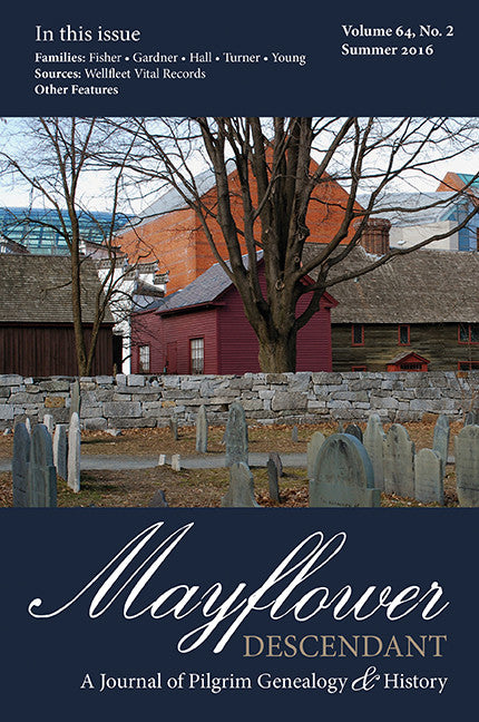 Mayflower Descendant, Volume 64, No. 2: Summer 2016