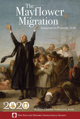 The Mayflower Migration: Immigrants to Plymouth, 1620