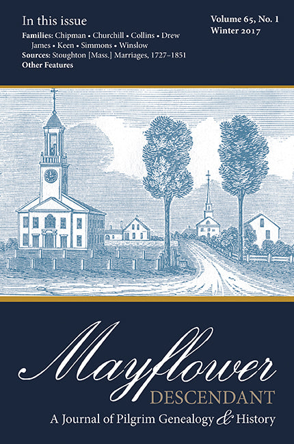 Mayflower Descendant, Volume 65, No. 1: Winter 2017