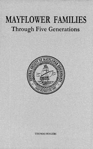 Mayflower Families Through Five Generations Descendants of the Pilgrims Who Landed in Plymouth Massachusetts December 1620 Volume 15  Chilton and Moore