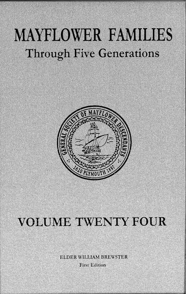 Mayflower Families Through Five Generations, Volume 24: Elder William Brewster, Part 1, Generations 1-4