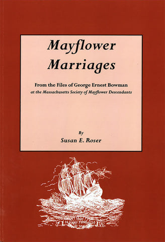 Mayflower Marriages: From the Files of George Ernest Bowman