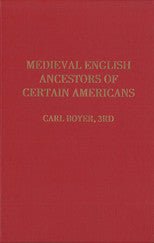 Medieval English Ancestors of Certain Americans