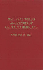 Medieval Welsh Ancestors of Certain Americans
