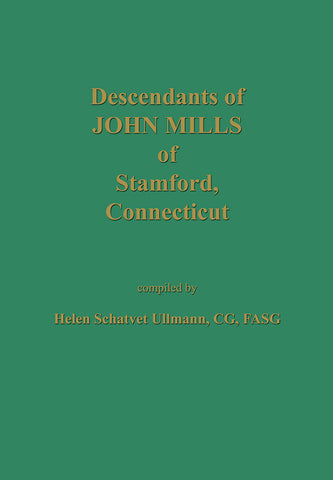 Descendants of John Mills of Stamford, Connecticut