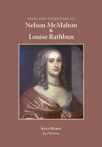 Selected Ancestors of Nelson McMahon and Louise Rathbun