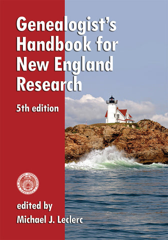 Genealogist's Handbook for New England Research, 5th Edition