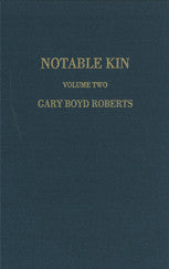 Notable Kin Volume Two