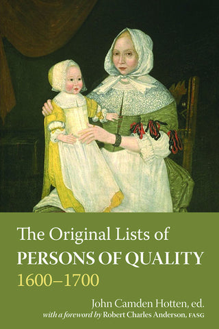 The Original Lists of Persons of Quality, 1600 to 1700