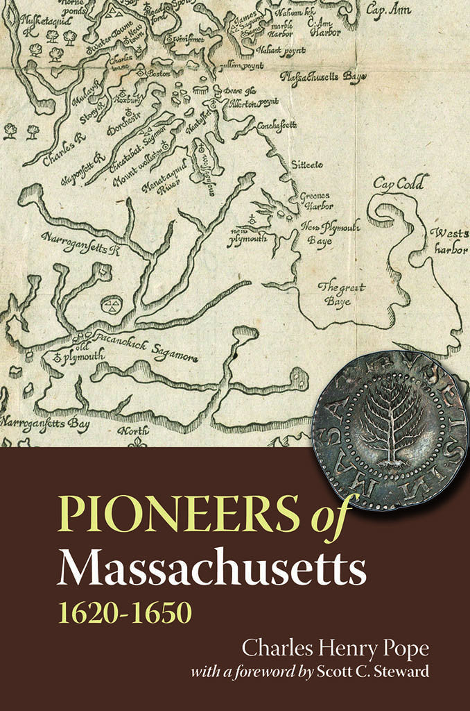 Pioneers of Massachusetts, 1620-1650