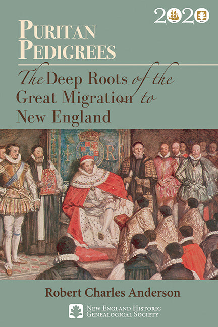 Puritan Pedigrees: The Deep Roots of the Great Migration to New England