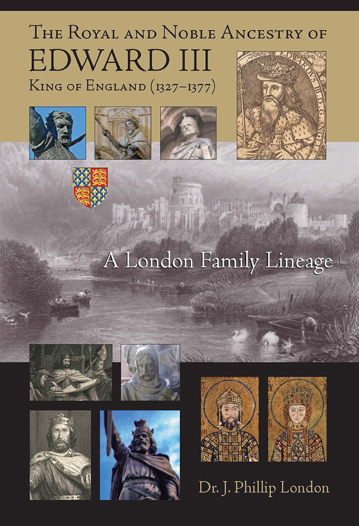 The Royal and Noble Ancestry of Edward III King of England (1327–1377): A London Family Lineage