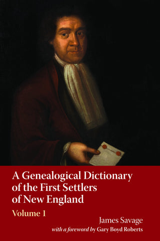 A Genealogical Dictionary of the First Settlers of New England (4-volume set)