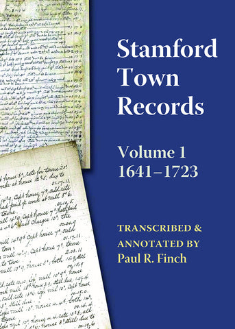 Stamford Town Records: Volume 1, 1641–1723