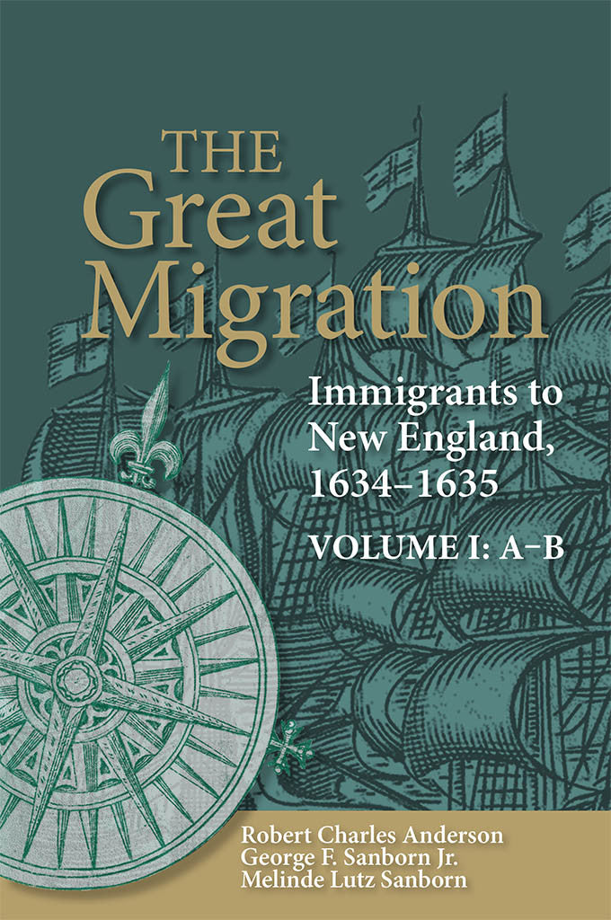 The Great Migration: Immigrants to New England, 1634-1635, Volume I: A-B (paperback)