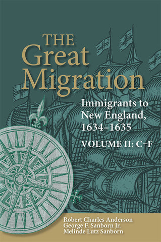 The Great Migration: Immigrants to New England, 1634-1635, Volume II: C-F (paperback)