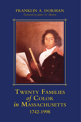 Twenty Families of Color in Massachusetts, 1742–1998