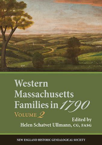 Western Massachusetts Families in 1790, Volume 2