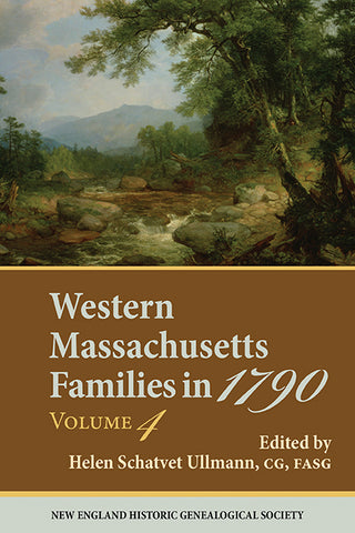Western Massachusetts Families in 1790, Volume 4