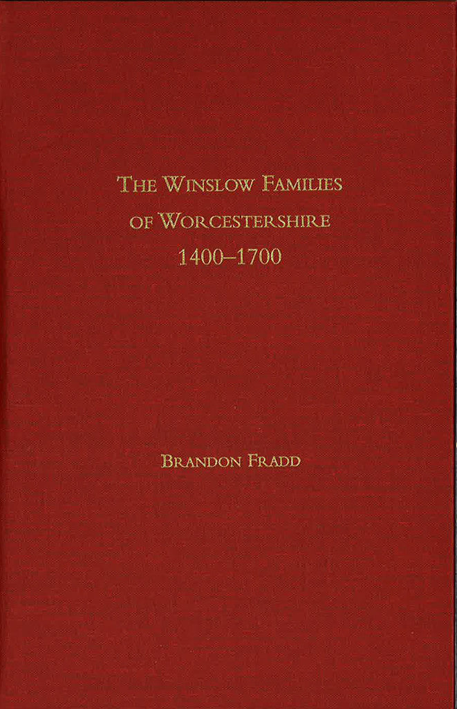 The Winslow Families of Worcestershire 1400-1700