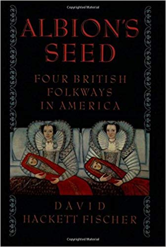 Albion's Seed: Four British Folkways in America (paperback)