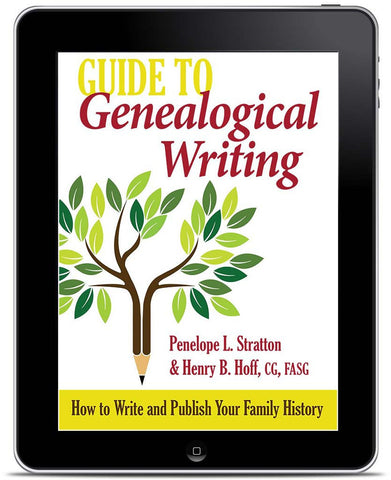 E-book Edition of <em>Guide to Genealogical Writing</em>