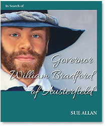In Search of Governor William Bradford of Austerfield