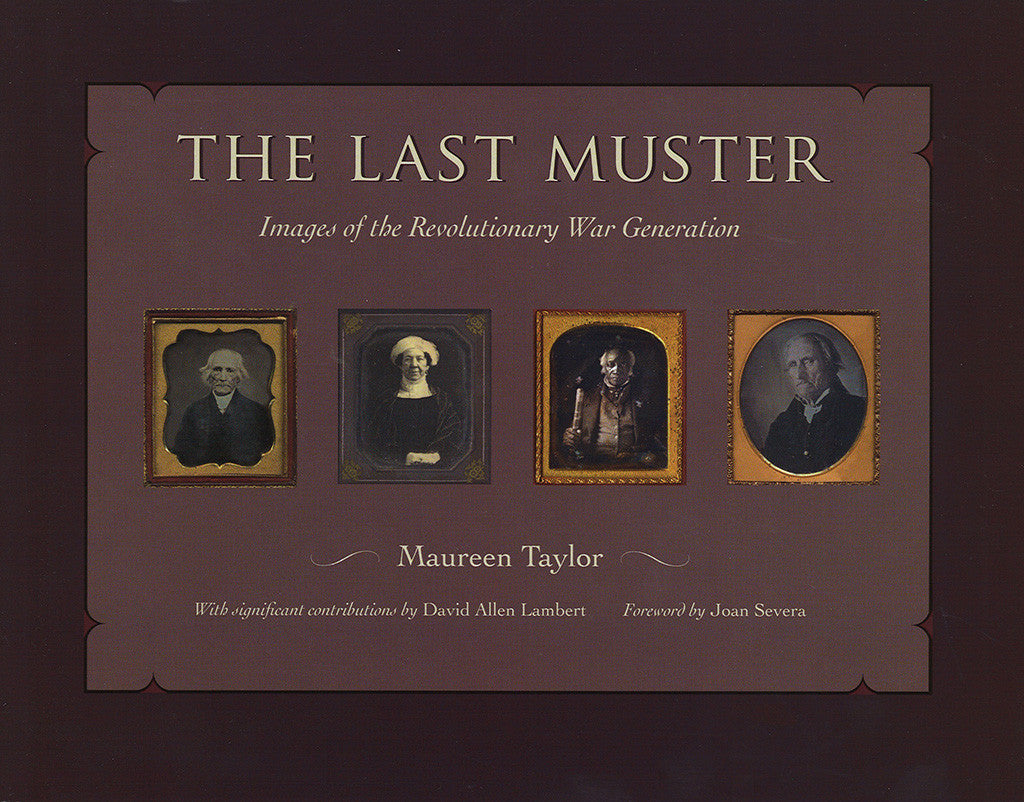 The Last Muster, Images of the Revolutionary War Generation