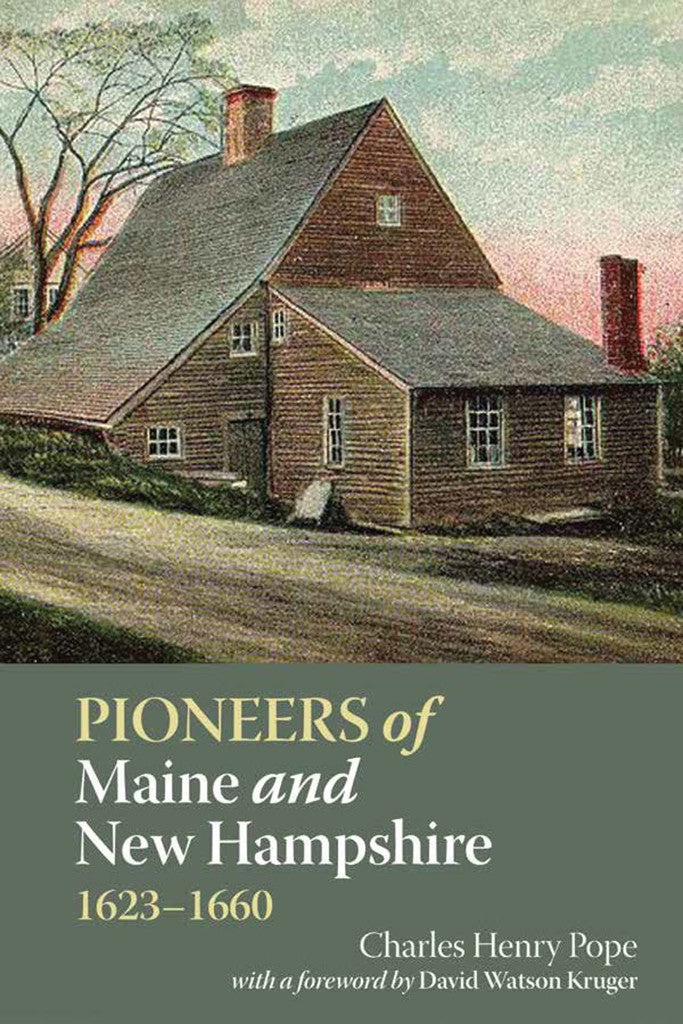 Pioneers of Maine and New Hampshire