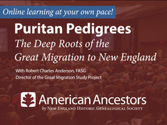 Online Learning: Puritan Pedigrees: The Deep Roots of the Great Migration to New England