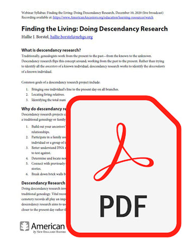 Webinar Syllabus: Finding the Living: Doing Descendancy Research