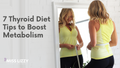 Best Thyroid Diet Tips to Boost Metabolism