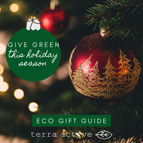 Eco Friendly Gift Guide Terra Active