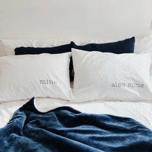 Mine, Also Mine Pillow Case Set