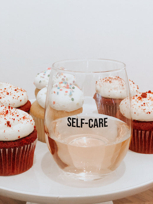 Self-Care Wine Glass