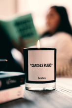 *Cancels Plans* Candle
