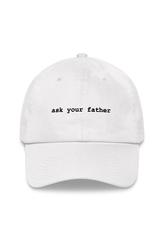Ask Your Father Hat