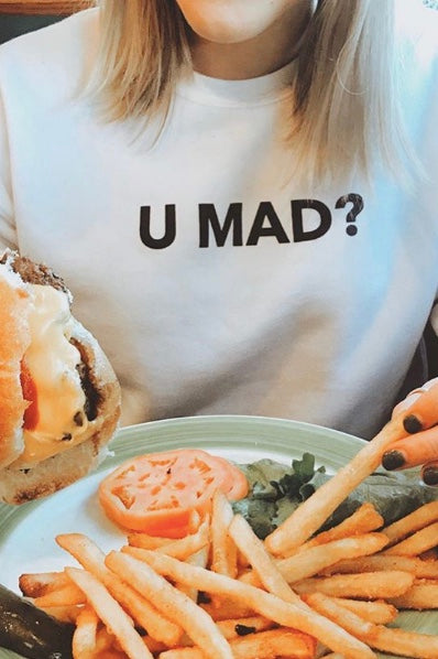 U Mad? Sweatshirt