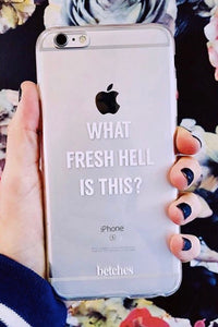 What Fresh Hell Is This? Phone Case