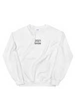 2021 Bride Sweatshirt
